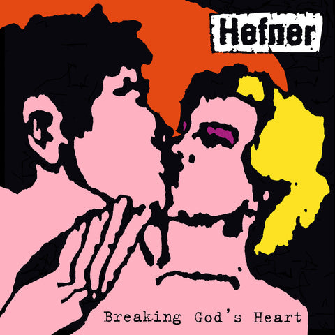 Hefner - Breaking God's Heart (LP)