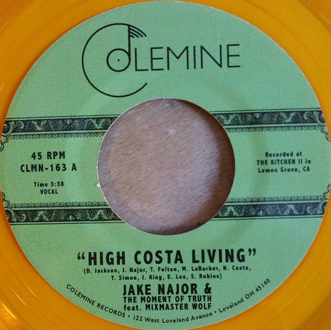"Jake Najor & The Moment Of Truth - High Costa Living (7"", orange translucent vinyl)"