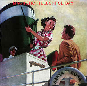 The Magnetic Fields - Holiday (LP)