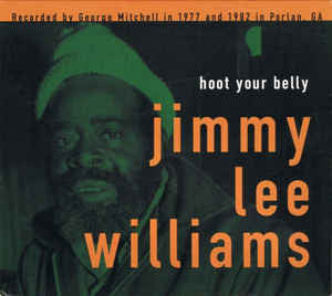 Williams, Jimmy Lee - Hoot Your Belly LP (inc DL code)