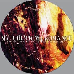 My Chemical Romance - I Brought You My Bullets, You Brought Me Your Love  (LP, picture disc)
