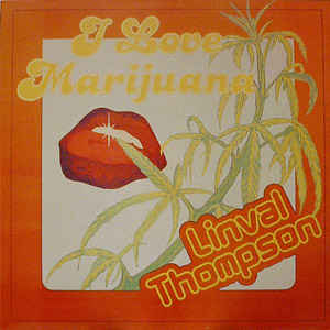 Linval Thompson - I Love Marijuana (LP, orange vinyl)