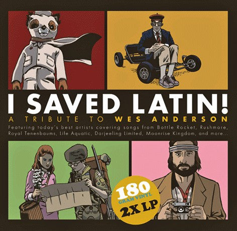 Various - I Saved Latin! A Tribute To Wes Anderson 2xLP
