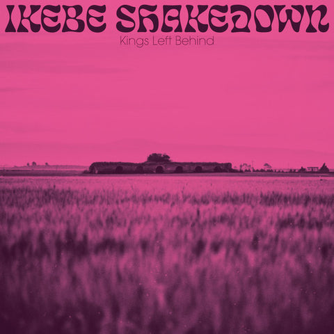 Ikebe Shakedown - Kings Left Behind (LP, Pink Vinyl)