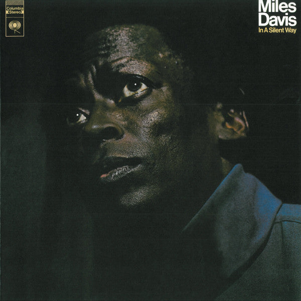 Miles Davis - In A Silent Way LP (180g)