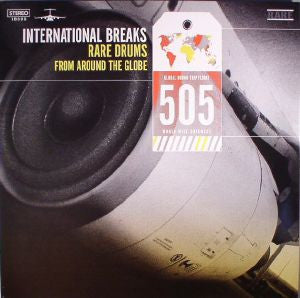 Various - International Breaks 505: Rare Drums From Around The Globe (LP)