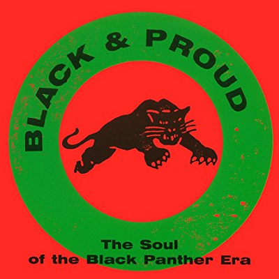 Various - Black & Proud - The Soul of the Black Panther Era (LP)