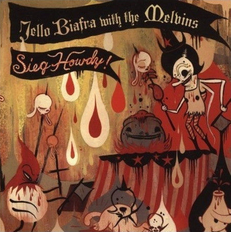 Jello Biafra With The Melvins - Sieg Howdy! (LP)