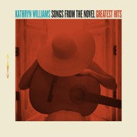 Kathryn Williams - Songs From The Novel / Greatest Hits (2xLP)