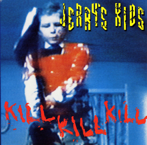 Jerry's Kids - Kill Kill Kill (LP, red vinyl)