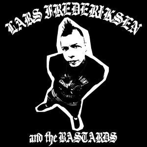 Lars Frederiksen And The Bastards - s/t (LP)