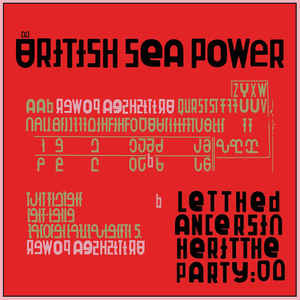 British Sea Power - Let The Dancers Inherit The Party (2xLP)