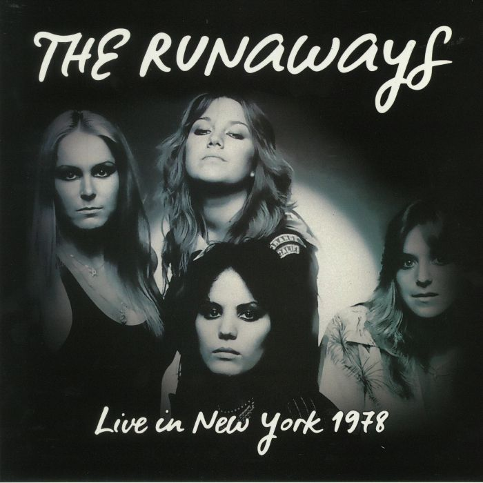 Runaways - Live In New York 1978 (LP)
