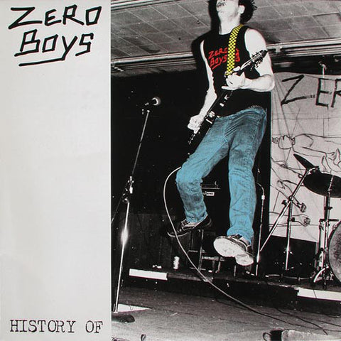 Zero Boys - History Of (LP)