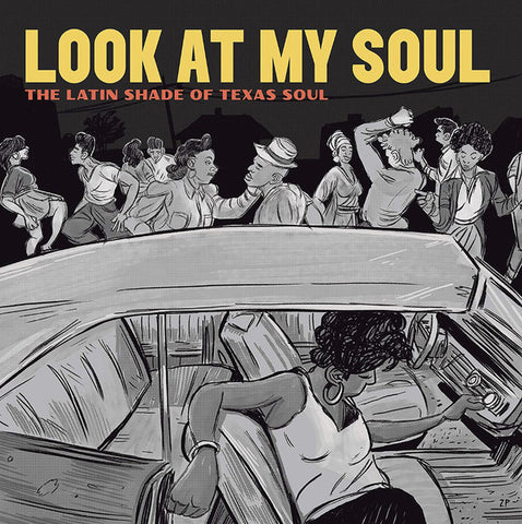Various - Look at My Soul: The Latin Shade of Texas Soul (LP)