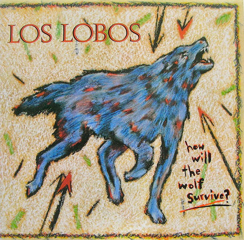 Los Lobos - How Will The Wolf Survive? (LP)