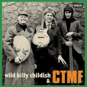 "Wild Billy Childish & CTMF - Marc Riley Session 2019 (7"")"