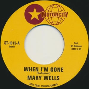 "Mary Wells / Linda Griner - When I'm Gone b/w Good-By Cruel Love (7"")"