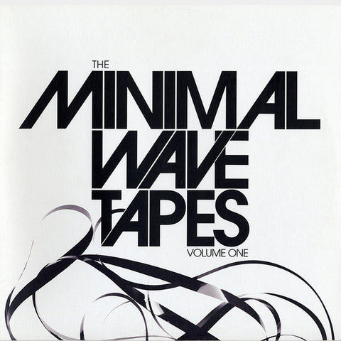 Various - The Minimal Wave Tapes Volume One