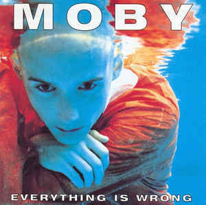 Moby - Everything Is Wrong (LP)