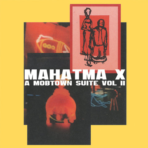 Mahatma X - A Mobtown Suite Vol II (LP)