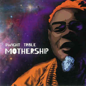 Dwight Trible - Mothership (2xLP, 'Cosmic' vinyl)
