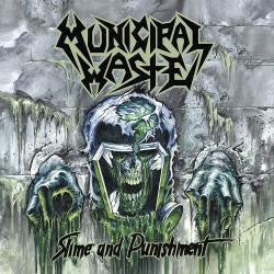 Municipal Waste - Slime And Punishment (CD)