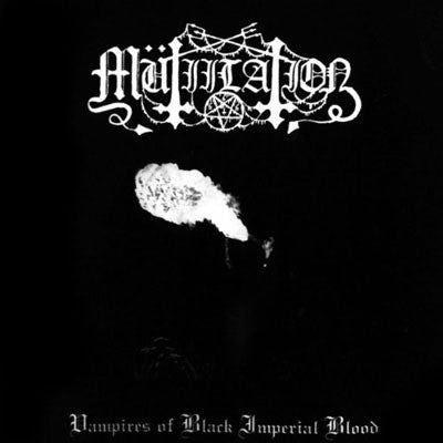 Mutiilation - Vampires Of Black Imperial Blood CD