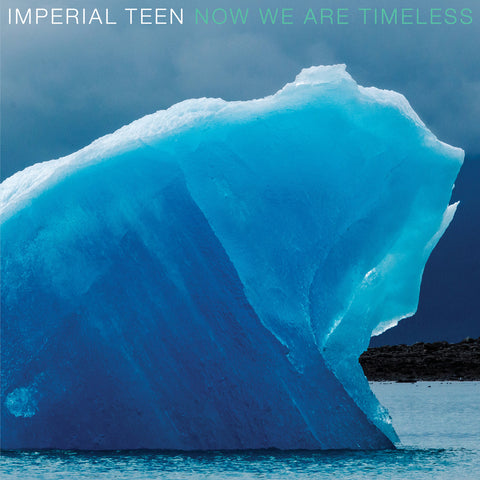 Imperial Teen - Now We Are Timeless (LP, blue ice vinyl)