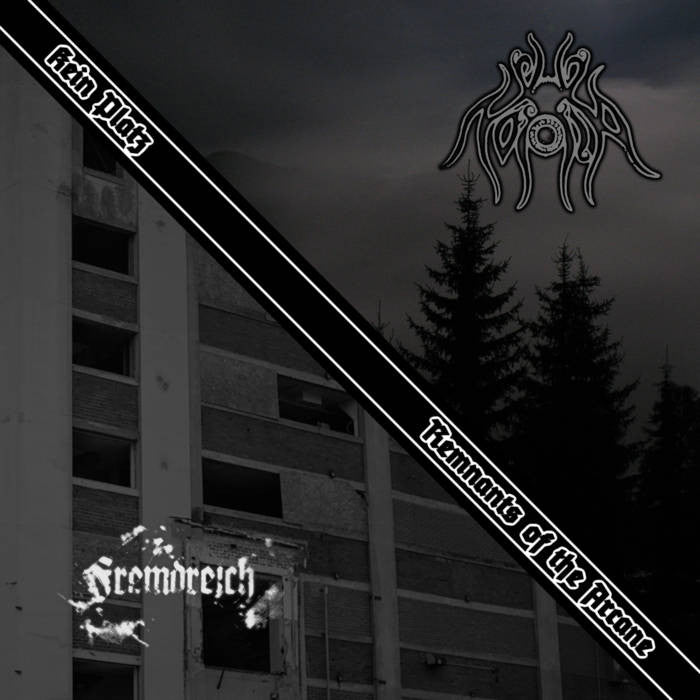 Noxia / Fremdreich - Kein Platz / Remnants Of The Arcane CD