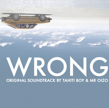 Tahiti Boy & Mr Oizo - Wrong / OST (LP + CD)