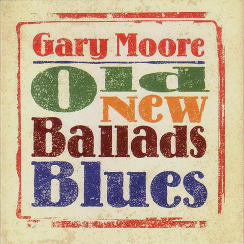 Gary Moore - Old New Ballads Blues (2xLP)