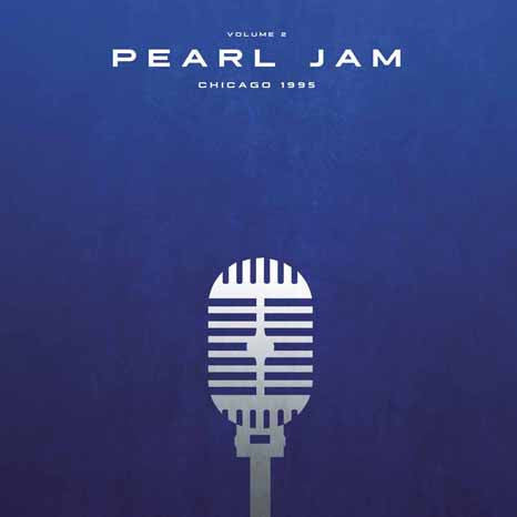 Pearl Jam - Chicago 1995 Volume 2