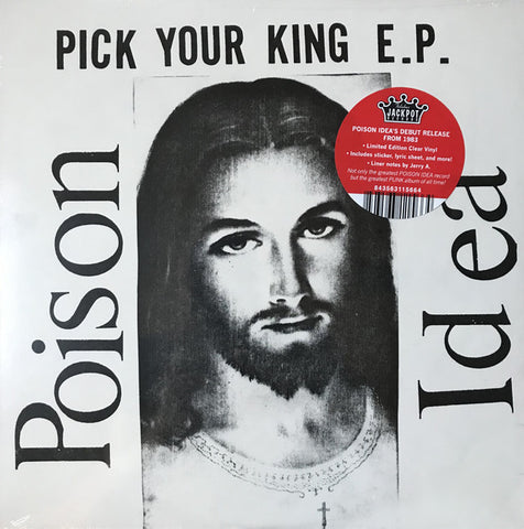 "Poison Idea - Pick Your King E.P. (12"", clear vinyl)"