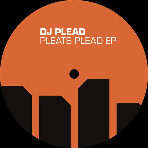 "DJ Plead - Pleats Plead EP (12"")"