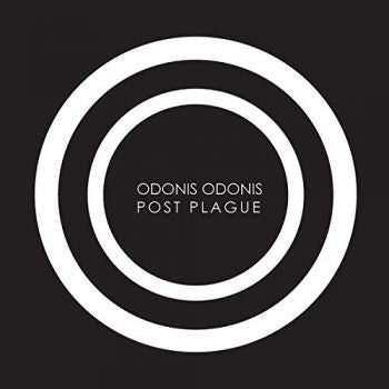 Odonis Odonis - Post Plague LP