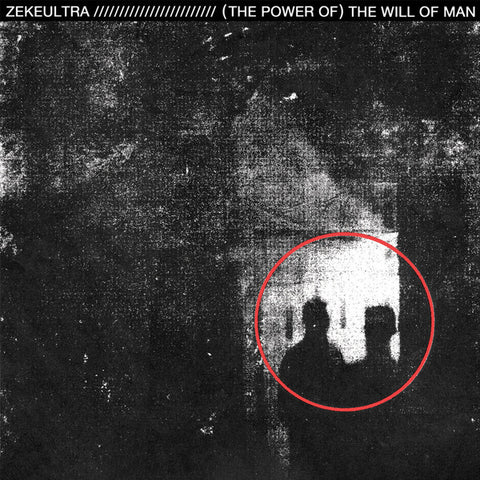 ZekeUltra - (The Power Of) The Will Of Man (LP)