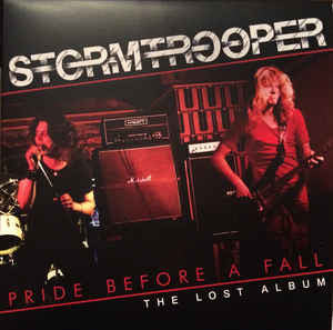 Stormtrooper - Pride Before A Fall (The Lost Album) LP+7""