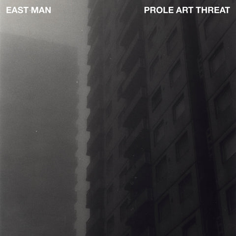 East Man - Prole Art Threat (LP)