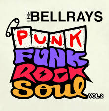 BellRays - Punk Funk Rock Soul, Vol 2 (LP, purple vinyl)