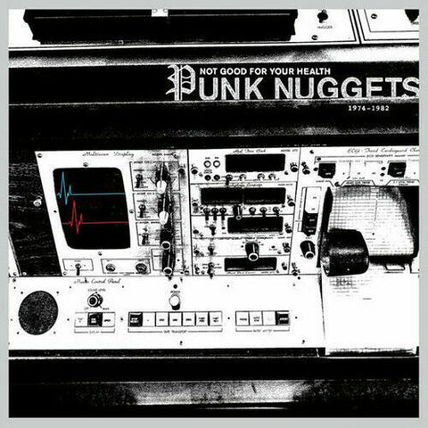 Various ‎– Not Good For Your Health: Punk Nuggets 1974-1982 (2xLP, white vinyl)