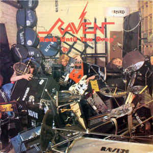 Raven - Rock Until You Drop 2xLP