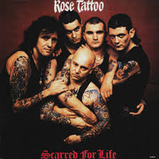 Rose Tattoo - Scarred For Life LP (180g)