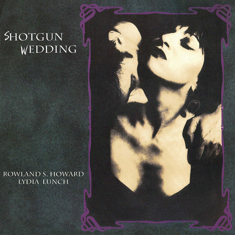 Rowland S. Howard & Lydia Lunch - Shotgun Wedding (LP)