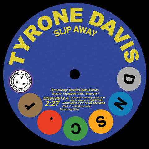 Tyrone Davis - Slip Away/Gene Chandler - There Was A Time