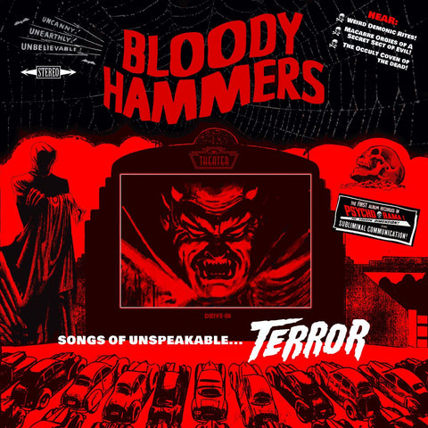 Bloody Hammers - Songs Of Unspeakable Terror (LP)