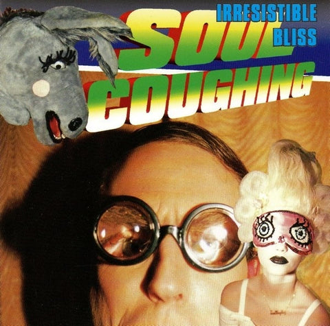 Soul Coughing - Irresistible Bliss (180g)