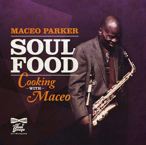 Maceo Parker - Soul Food: Cooking With Maceo (LP, orange vinyl)