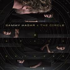 Sammy Hagar & The Circle - Space Between (LP)