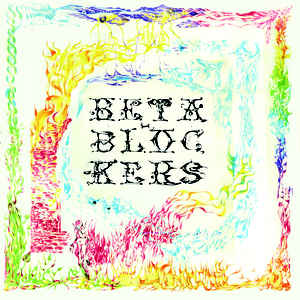 Beta Blockers - Stiff Prescription (LP)